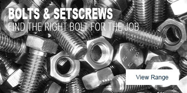 Bolts & Setscrews - Find the right bolt for the job